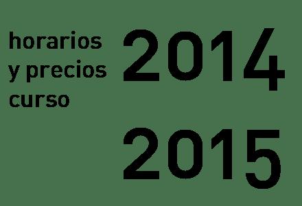 Horarios y Precios 2014 2015